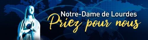 Notre-Dame-de-Lourdes-priez-pour-nous-Visuel_bandeau_1200x330px.jpg